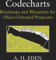 Codecharts: Roadmaps and Blueprints for Object-Oriented Programs